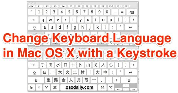 Cambie rápidamente el idioma del teclado activo con un teclado en Mac OS X.