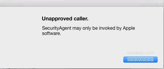 Mensaje de error de SecurityAgent para la persona que llama no aprobada en Mac OS X.